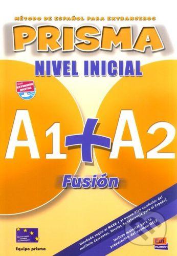 Edinumen Prisma A1+A2: Fusión Nivel Inicial - Equipo Prisma cena od 667 Kč