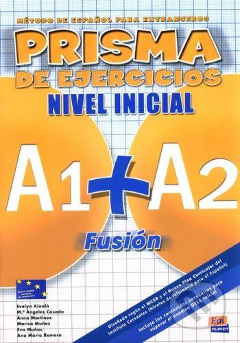 Edinumen Prisma A1+A2 Fusion: Nivel Inicial - Equipo Prisma cena od 322 Kč