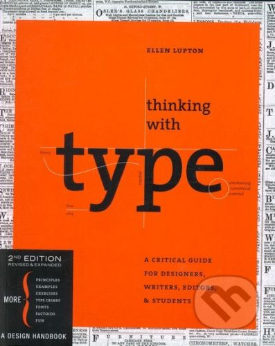 Chronicle Books Thinking with Type - Ellen Lupton cena od 570 Kč