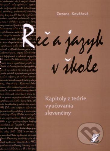 Enigma Reč a jazyk v škole - Zuzana Kováčová cena od 97 Kč