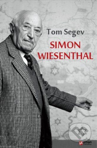 Zman Publishing Simon Wiesenthal - Tom Segev cena od 614 Kč