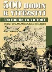 Svět křídel 500 hodin k vítězství - Karel Foud, Milan Jíša, Ivan Rollinger cena od 429 Kč