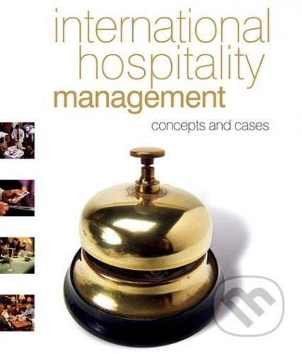 Butterworth-Heinemann International Hospitality Management: Concepts and cases - Alan Clarke cena od 1315 Kč