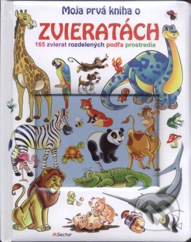 MSector-SK Moja prvá kniha o zvieratách - cena od 156 Kč
