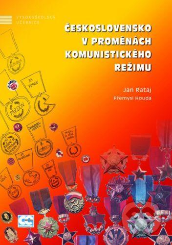 Oeconomica Československo v proměnách komunistického režimu - Jan Rataj, Přemysl Houda cena od 1033 Kč