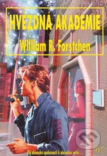 Wales Hvězdná akademie - William R. Forstchen cena od 187 Kč