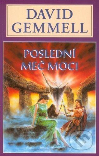 David Gemmell: Poslední meč moci cena od 197 Kč