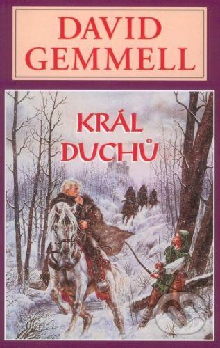David Gemmell: Král Duchů cena od 178 Kč