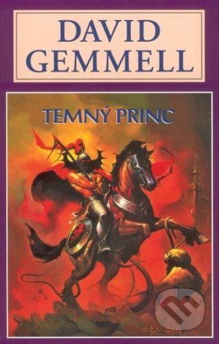 David Gemmell: Temný princ - David Gemmell cena od 178 Kč