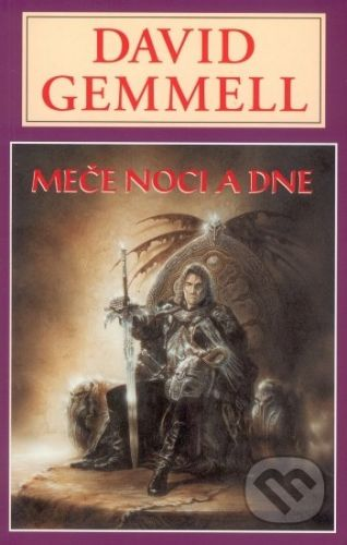 David Gemmell: Meče noci a dne cena od 240 Kč