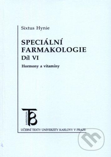Karolinum Speciální farmakologie 6 - Sixtus Hynie cena od 104 Kč