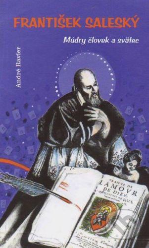 vydavateľ neuvedený František Saleský - André Ravier cena od 198 Kč