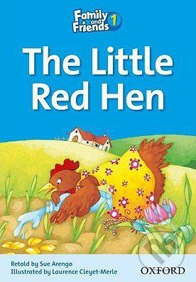 Oxford University Press Family and Friends Readers 1: The Little Red Hen - cena od 84 Kč