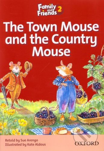 Oxford University Press Family and Friends Readers 2A: The Town Mouse and the Country Mouse - cena od 84 Kč