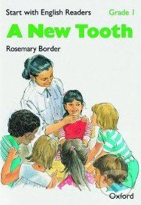 Oxford University Press Start with English Readers 1: New Tooth - cena od 84 Kč