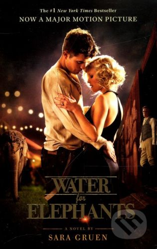 Two Roads Water for Elephants - Sara Gruen cena od 0 Kč