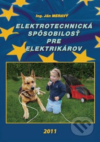 Ing. Ján Meravý - Lichtning Elektrotechnická spôsobilosť pre elektrikárov - cena od 343 Kč