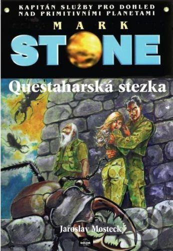 Poutník Mark Stone: Questaharská stezka - Jaroslav Mostecký cena od 108 Kč
