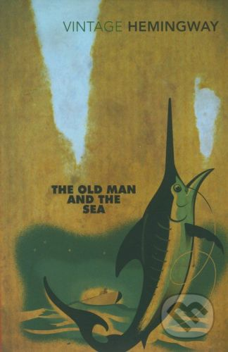 Ernest Hemingway: The Old Man and the Sea cena od 154 Kč