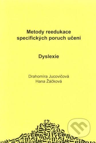 D&H Dyslexie - Drahomíra Jurcovičová, Hana Žáčková cena od 75 Kč