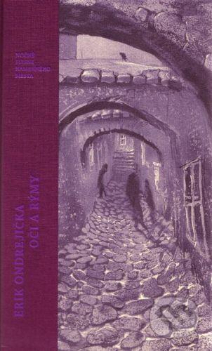 Prokat Oči a rýmy - Nočné piesne kamenného mesta - Erik Ondrejička cena od 278 Kč