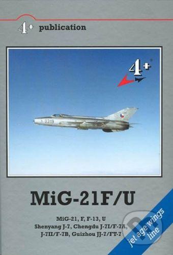 Mark I. MiG-21 F/U - Michal Ovčáčik cena od 612 Kč