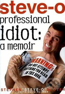 Hyperion Professional Idiot: A Memoir - Stephen Glover cena od 551 Kč
