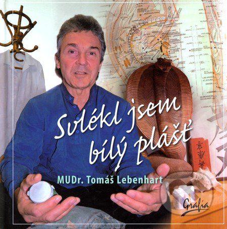 Garfia Svlékl jsem bílý plášť - Tomáš Lebenhart cena od 234 Kč