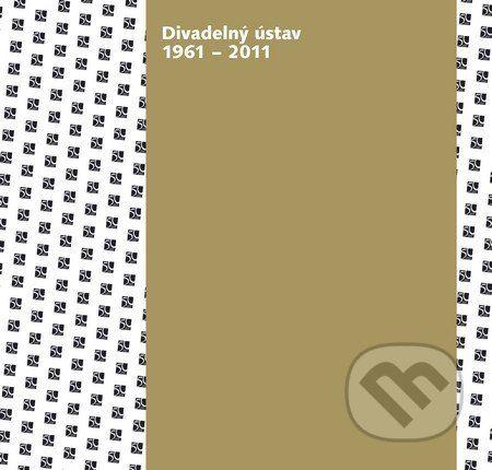 Divadelný ústav 1961 – 2011 - cena od 221 Kč