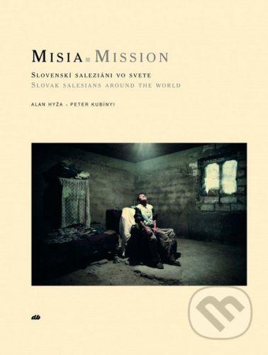 Don Bosco MISIA - Mission - Alan Hyža, Peter Kubínyi cena od 1302 Kč