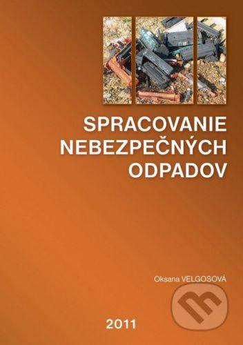 UnitedPartners Spracovanie nebezpečných odpadov - Oksana Velgosová cena od 264 Kč