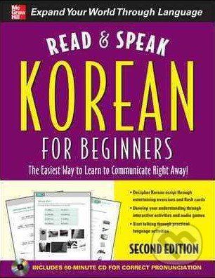 McGraw-Hill Read and Speak Korean for Beginners - Sunjeong Shin cena od 670 Kč