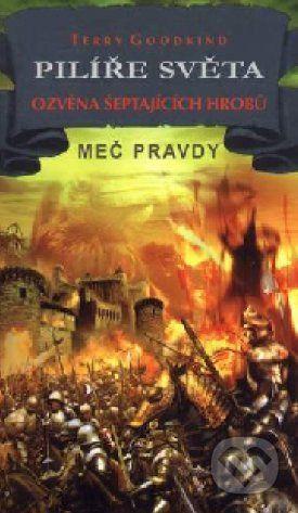 Classic Pilíře světa VII. - Ozvěna šeptajících hrobů - Terry Goodkind cena od 237 Kč