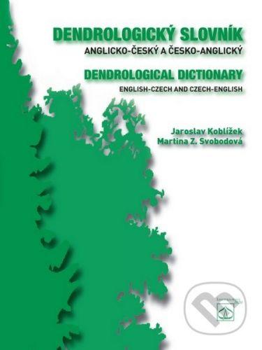 Lesnická práce Dendrologický slovník anglicko-český a česko-anglický - Jaroslav Koblížek, Martina Z. Svobodová cena od 493 Kč