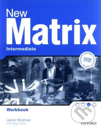 Oxford University Press New Matrix - Intermediate - Workbook - Gude Wildman cena od 181 Kč