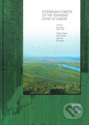 Lesnická práce Floodplain forests of the temperate zone of Europe - cena od 1442 Kč