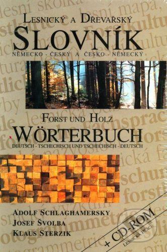 Lesnická práce Lesnický a dřevařský slovník německo - český a česko - německý - Adolf Schlaghamerský a kol. cena od 0 Kč