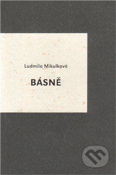 Ludmila Mikulková: Básně cena od 50 Kč