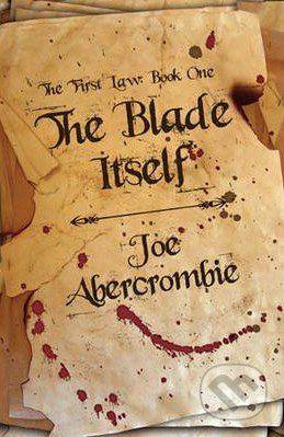 Gollancz The Blade Itself - Joe Abercrombie cena od 168 Kč