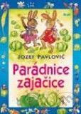 Ikar Parádnice zajačice - Jozef Pavlovič cena od 104 Kč