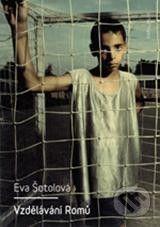 Karolinum Vzdělávání Romů - Eva Šotolová cena od 146 Kč