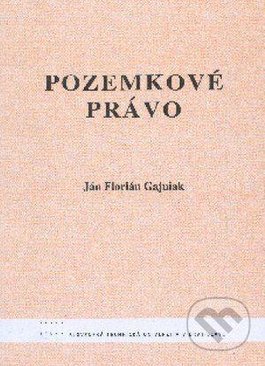 STU Pozemkové právo - Ján Florián Gajniak cena od 216 Kč