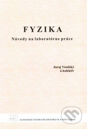 STU Fyzika - Juraj Veselský cena od 0 Kč