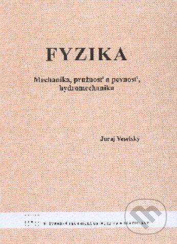STU Fyzika - Juraj Veselský cena od 169 Kč