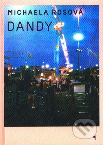 Michaela Rosová: Dandy cena od 115 Kč