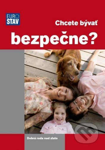 Eurostav Chcete bývať bezpečne? - Adela Motyková cena od 108 Kč