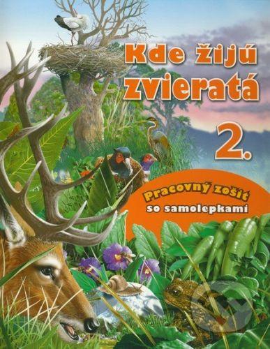 Pannon-Literatúra Kde žijú zvieratá 2. - cena od 70 Kč