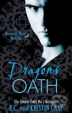 Atom Dragon's Oath: A House of Night Novella - P.C. Cast, Kristin Cast cena od 186 Kč