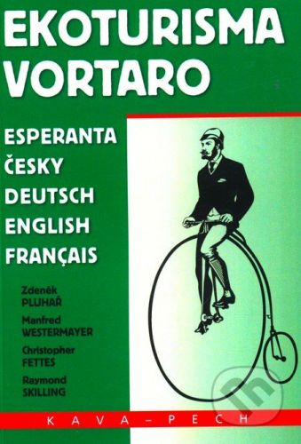 KAVA-PECH Ekoturisma Vortaro - Zdeněk Pluhař a kolektív cena od 118 Kč