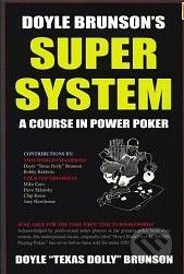 Cardoza Publishing Doyle Brunson's Super System - Doyle Brunson cena od 1049 Kč